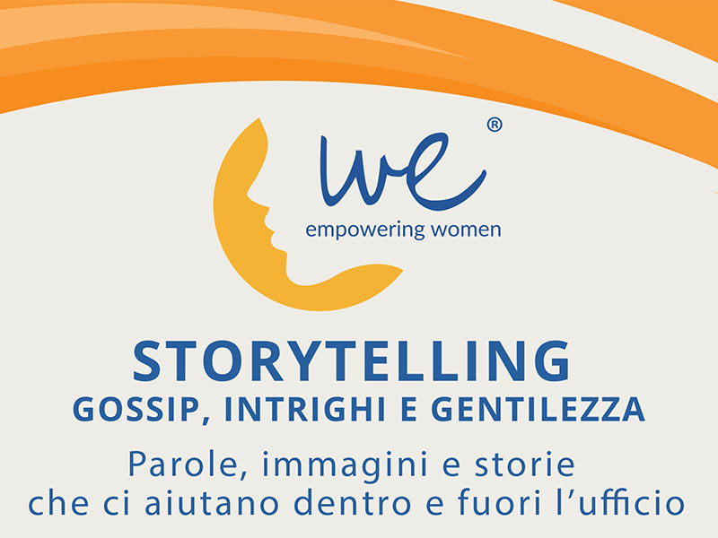 Workshop Storytelling - gossip, intrighi e gentilezza